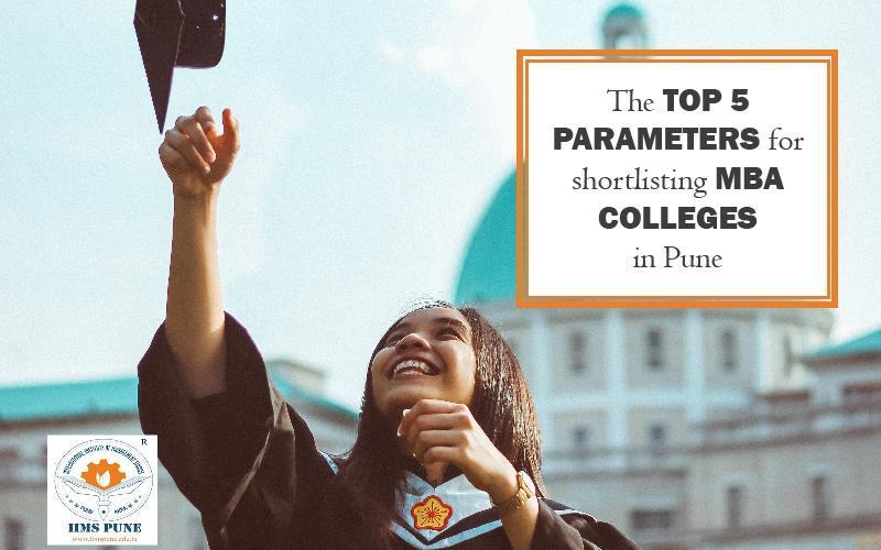 Parameters for Shortlisting MBA Colleges in Pune