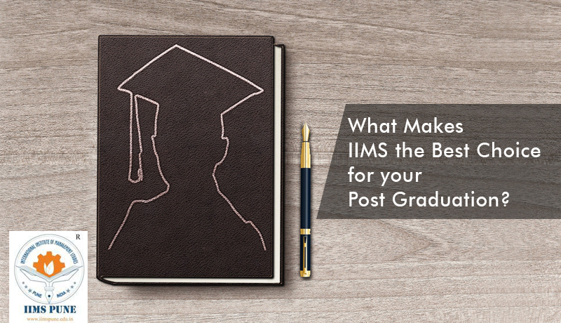 IIMS the Best Choice for your Post Graduation